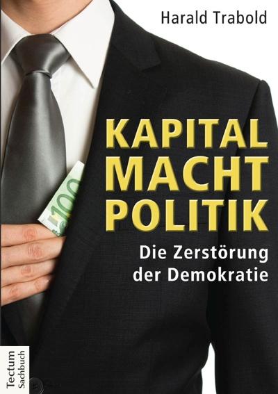 """Grundeinkommen als ein Mittel für Demokratie statt """"Kapital Macht Politik"""""""