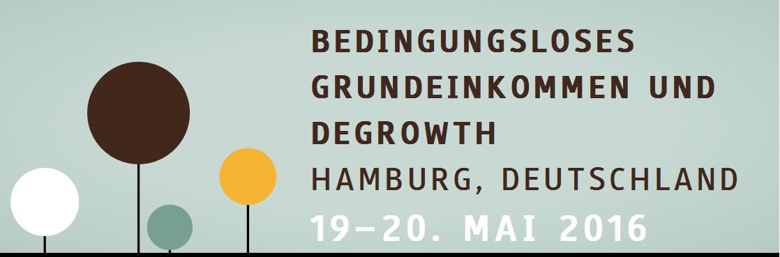 Hamburger Vernetzungskonferenz: Grundeinkommen und Degrowth